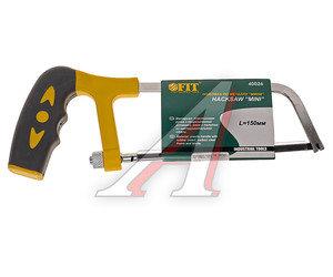 Ножовка-мини по металлу 150мм FIT FIT-40026, 40026