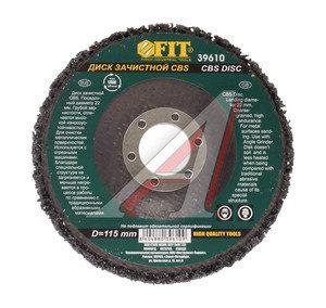 Круг зачистной 115х22 CNS FIT FIT-39610, 39610