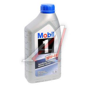 Масло моторное MOBIL 1 синт.1л MOBIL SAE10W60, 01_004140