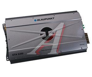 Усилитель автомобильный 5х40/160Вт BLAUPUNKT GTA-5350 BLAUPUNKT GTA-5350